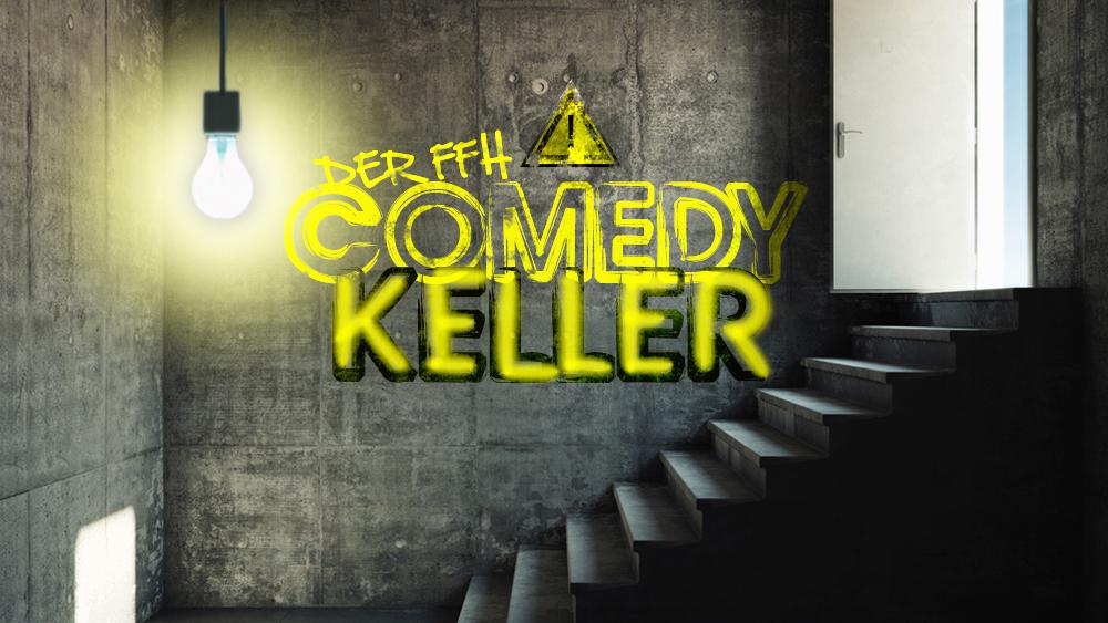 Ffh Comedy Keller
